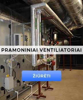 Pramoniniai ventiliatoriai